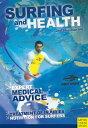 Surfing & Health【電子書籍】[ Joel Steinman ]