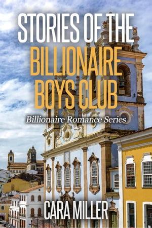 洋書, FICTION & LITERTURE Stories of the Billionaire Boys ClubBillionaire Romance Series, 27 Cara Miller
