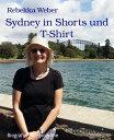 Sydney in Shorts...