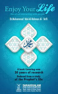 Enjoy Your Life【電子書籍】[ Dr. Muhammad 'Abd al-Rahman Al-'Arifi ]