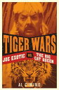 Tiger WarsThe shocking story of Joe Exotic, the Tiger King vs Carole Baskin【電子書籍】[ Al Cimino ]