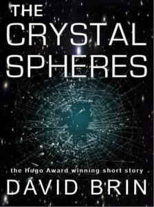 The Crystal Spheres【電子書籍】[ David Brin ]