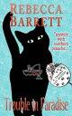 楽天Kobo電子書籍ストアで買える「Trouble in ParadiseTrouble Cat Mysteries, #6【電子書籍】[ Rebecca Barrett ]」の画像です。価格は450円になります。