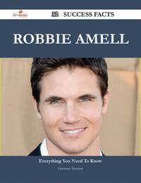 Robbie Amell 32 Success Facts - Everything you need to know about Robbie Amell【電子書籍】[ Lawrence Norman ]