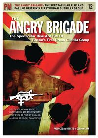 The Angry BrigadeA History of Britain's First Urban Guerilla Group【電子書籍】[ Gordon Carr ]