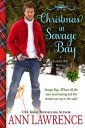 Christmas in Savage Bay【電子書籍】[ Ann Lawrence ]