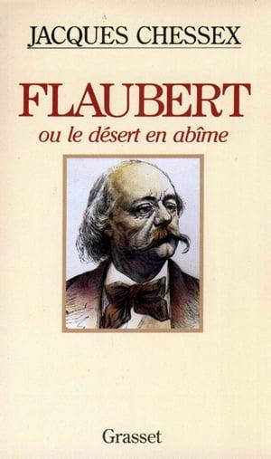 洋書, FICTION & LITERTURE Flaubert ou le d?sert en ab?me Jacques Chessex