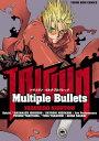 TRIGUN-Multiple Bullets【電子書籍】[ 内藤泰弘 ]