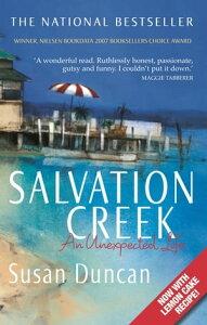 Salvation CreekAn Unexpected Life【電子書籍】[ Susan Duncan ]