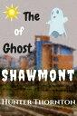 楽天Kobo電子書籍ストアで買える「The Ghost of ShawmontAdventure and Learning, #1【電子書籍】[ Hunter Thornton ]」の画像です。価格は109円になります。