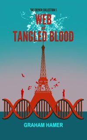 洋書, FICTION & LITERTURE Web of Tangled BloodThe French Collection, 1 Graham Hamer