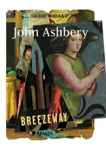 BreezewayNew Poems【電子書籍】[ John Ashbery ]