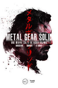 洋書, FAMILY LIFE & COMICS Metal Gear SolidUne ?uvre culte de Hideo Kojima Denis Brusseaux