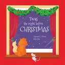 Twas the Night Before Christmas【電子書籍】[ Clement Moore ]