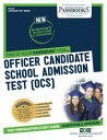 OFFICER CANDIDATE SCHOOL ADMISSION TEST (OCS)Passbooks Study Guide【電子書籍】[ National Learning Corporation ]