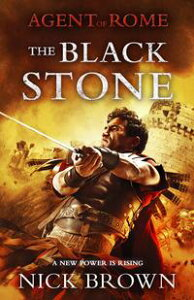 The Black StoneAgent of Rome 4【電子書籍】[ Nick Brown ]