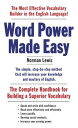 Word Power Made EasyThe Complete Handbook for Building a Superior Vocabulary【電子書籍】[ Norman ...
