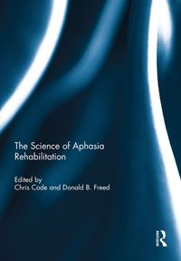 The Science of Aphasia Rehabilitation【電子書籍】