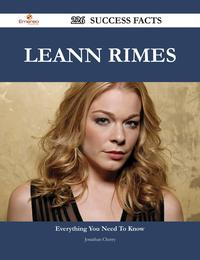 LeAnn Rimes 226 Success Facts - Everything you need to know about LeAnn Rimes【電子書籍】[ Jonathan Cherry ]
