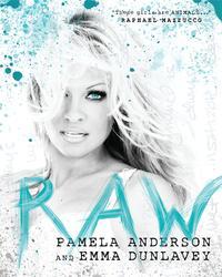 Raw【電子書籍】[ Pamela Anderson ]