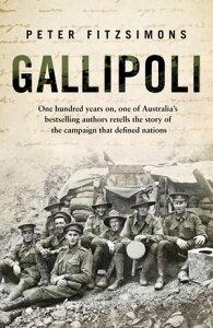 Gallipoli【電子書籍】[ Peter FitzSimons ]