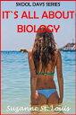 楽天Kobo電子書籍ストアで買える「It's All About Biology【電子書籍】[ Suzanne St. Louis ]」の画像です。価格は214円になります。