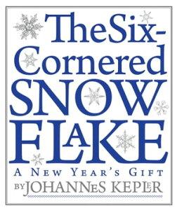The Six-Cornered Snowflake【電子書籍】[ Johannes Kepler ]