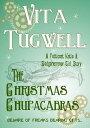 The Christmas ChupacabrasA Petticoat Katie & Sledgehammer Girl Short Story【電子書籍】[ Vita Tugwell ]