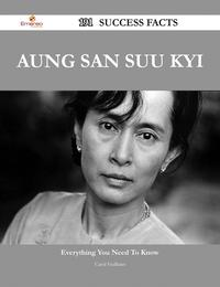 Aung San Suu Kyi 191 Success Facts - Everything you need to know about Aung San Suu Kyi【電子書籍】[ Carol Faulkner ]