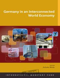 Germany In An Interconnected World Economy【電子書籍】[ Ashoka Mr. Mody ]