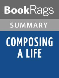 Composing a Life by Mary Catherine Bateson Summary & Study Guide【電子書籍】[ BookRags ]