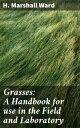Grasses: A Handb...