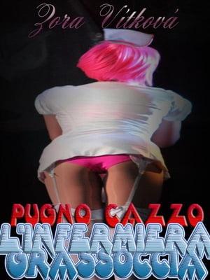 洋書, FICTION & LITERTURE Pugno cazzo linfermiera grassoccia Zora V?tkov?