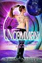 Uncommon Chronic...