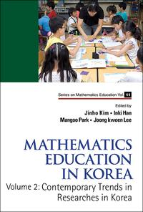 Mathematics Education in KoreaVolume 2: Contemporary Trends in Researches in Korea【電子書籍】[ Jinho Kim ]