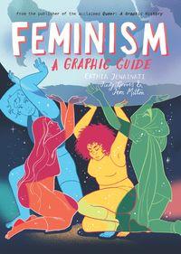 Feminism: A Graphic Guide【電子書籍】[ Cathia Jenainati ]