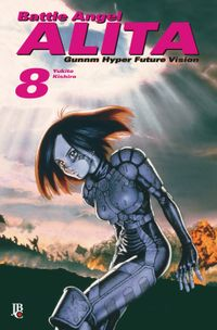 洋書, FAMILY LIFE & COMICS Battle Angel Alita - Gunnm Hyper Future Vision vol. 08 Yukito Kishiro