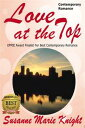 Love At The Top【電子書籍】[ Susanne Marie Knight ]