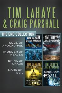 The End CollectionEdge of Apocalypse, Thunder of Heaven, Brink of Chaos, Mark of Evil【電子書籍】[ Tim LaHaye ]