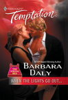 When The Lights Go Out... (Mills & Boon Temptation)【電子書籍】[ Barbara Daly ]