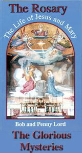 The Rosary The Life of Jesus and Mary The Glorious Mysteries【電子書籍】[ Penny Lord ]