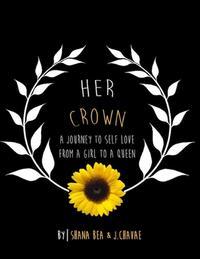 Her Crown【電子書籍】[ Shana Bea ]