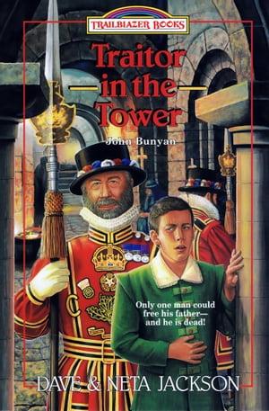 洋書, BOOKS FOR KIDS Traitor in the Tower John Bunyan Dave Jackson