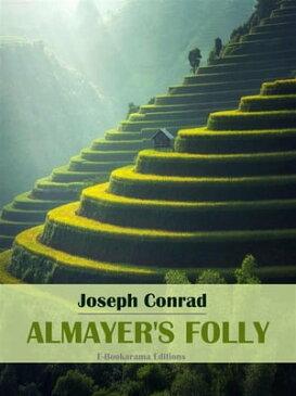 Almayer's Folly【電子書籍】[ Joseph Conrad ]