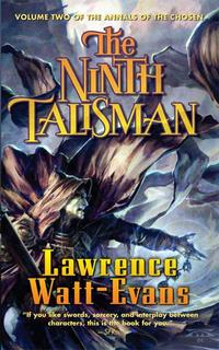 洋書, FICTION & LITERTURE The Ninth Talisman Volume Two of The Annals of the Chosen Lawrence Watt-Evans