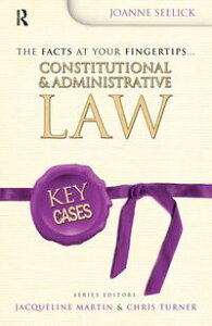 Key Cases: Constitutional and Administrative Law【電子書籍】[ Joanne Coles ]