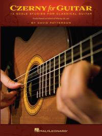 Czerny for Guitar (Songbook)12 Scale Studies for Classical Guitar【電子書籍】[ David Patterson ]