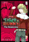 TIGER&BUNNY -The Beginning- SIDE:B【電子書籍】[ 大野 ツトム ]