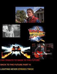 Fan Tribute to Back to The FuturePart Four Lightning Never Strikes Twice【電子書籍】[ Jared William Carter ]