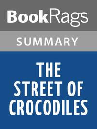 The Street of Crocodiles by Bruno Schulz l Summary & Study Guide【電子書籍】[ BookRags ]